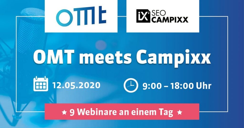 OMT Meets Campixx - 9 Webainare an einem Tag