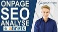 OnPage SEO Analyse - SEO Lücken schnell finden und lösen - ahrefs