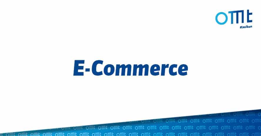 E-Commerce verständlich erklärt