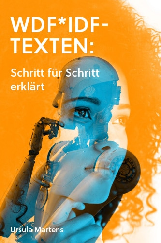 Buchcover mit weiblichem Gesicht und einem Roboter. Symbolisiert das Texten für Mensch und Maschine.