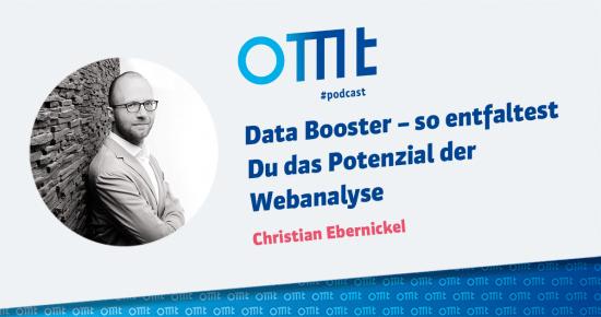 Data Booster – So entfaltest du das Potenzial der Webanalyse – OMT-Podcast Folge #011