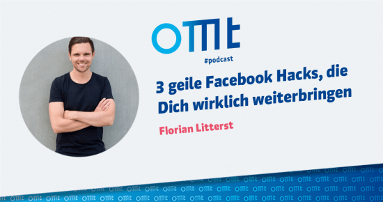 3 geile Facebook Hacks – OMT-Podcast Folge #002
