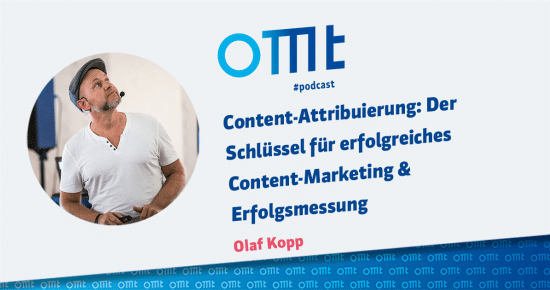 Content-Attribuierung – OMT-Podcast Folge #001