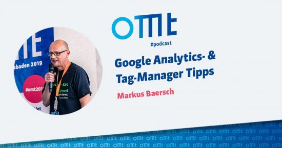 Google Analytics- & Tag-Manager Tipps – OMT-Podcast Folge #003