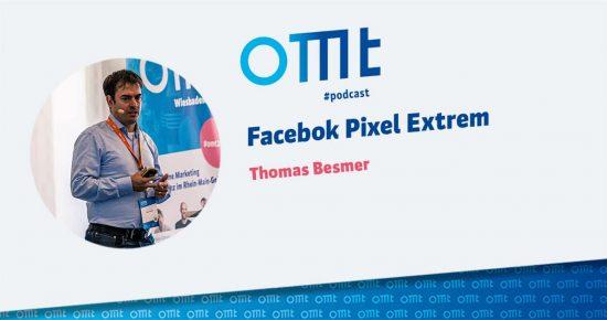 Facebook Pixel Extrem – OMT-Podcast Folge #005
