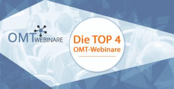 Best of! Die TOP 4 OMT-Webinare